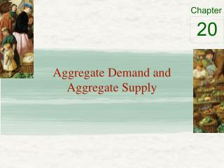 Aggregate Demand and Aggregate Supply