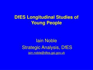 DfES Longitudinal Studies of  Young  People