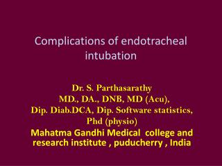 Complications of endotracheal intubation