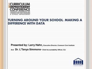 Turning around your school: Making a Difference with Data