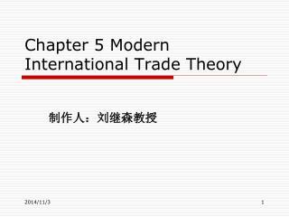 Chapter 5 Modern International Trade Theory