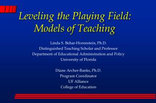 Leveling the Playing Field: Models of Teaching