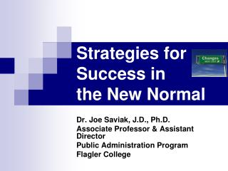 Strategies for Success in  the New Normal