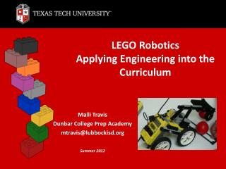 LEGO Robotics Applying Engineering into the Curriculum