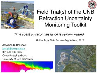 Field Trial(s) of the UNB Refraction Uncertainty Monitoring Toolkit