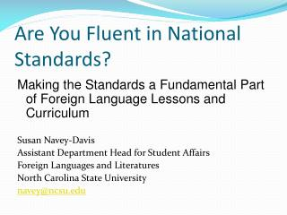 Are You Fluent in National Standards?