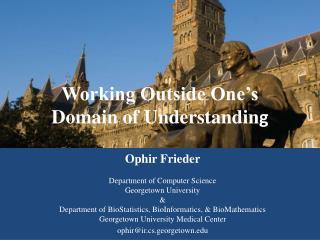 Working Outside One's  Domain of Understandin g