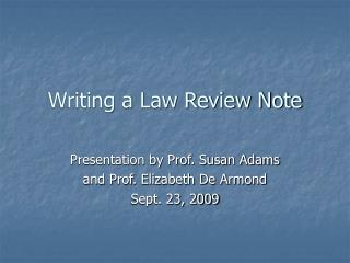 Writing a Law Review Note