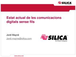 Estat actual de les comunicacions digitals sense fils