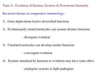 Topic 6 - Evolution of Immune Systems & Protostome Immunity
