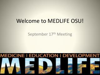 Welcome to MEDLIFE OSU!