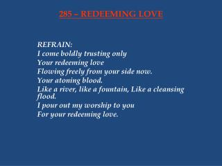 285 – REDEEMING LOVE