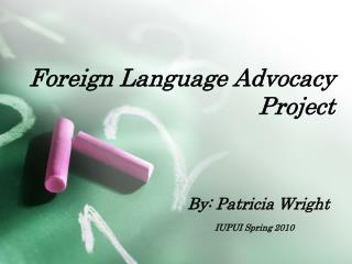 Foreign Language Advocacy Project