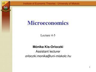 Microeconomics  Lecture 4-5