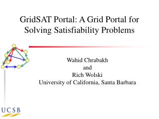 GridSAT Portal: A Grid Portal for Solving Satisfiability Problems