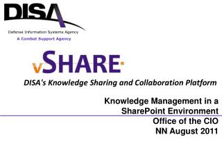 Knowledge Management in a SharePoint Environment Office of the CIO NN August 2011