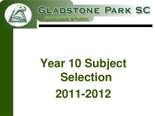 Year 10 Subject Selection  2011-2012