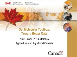 Oat Molecular Toolbox: Toward Better Oats