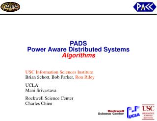 PADS Power Aware Distributed Systems Algorithms