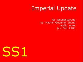 Imperial Update
