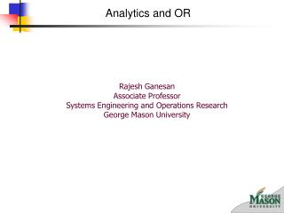 Rajesh Ganesan Associate Professor Systems Engineering and Operations Research