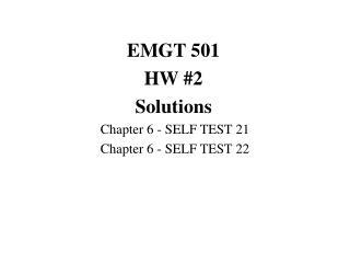 EMGT 501 HW #2 Solutions Chapter 6 - SELF TEST 21 Chapter 6 - SELF TEST 22