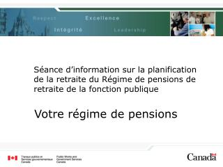Votre régime de pensions