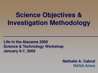 Science Objectives & Investigation Methodology