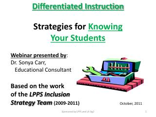 Differentiated Instruction Strategies for  Knowing Your Students