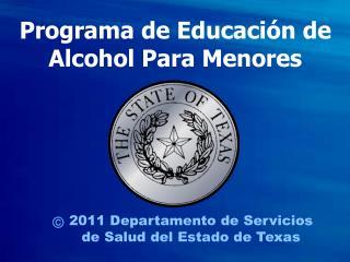 2011  Departamento de  Servicios  de  Salud  del Estado de Texas