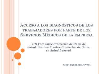 Acceso a los diagnósticos de los trabajadores por parte de los Servicios Médicos de la empresa