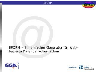 EFORM – Ein einfacher Generator für Web-basierte Datenbankoberflächen
