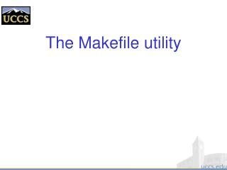 The Makefile utility