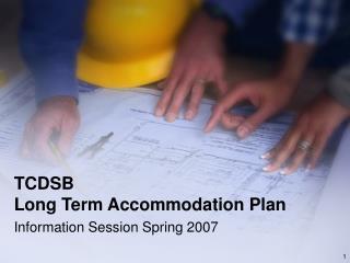 TCDSB  Long Term Accommodation Plan