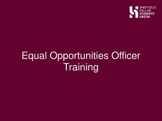 Equal Opportunities Officer Training