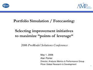 May 1, 2006 Alan Poirier  Director, Analysis Metrics & Performance Group
