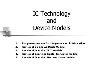 IC Technology  and  Device Models