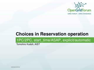 Choices in Reservation operation