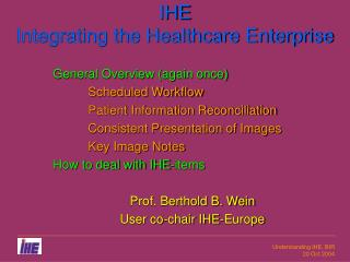 IHE Integrating the Healthcare Enterprise
