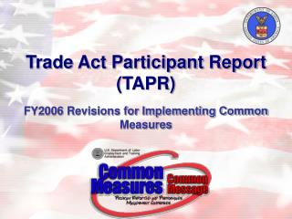 Trade Act Participant Report TAPR