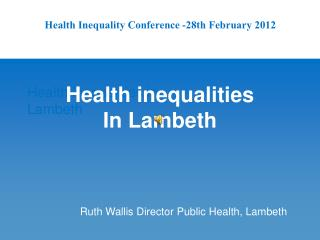 Health  inequalities in  Lambeth