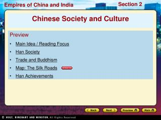Preview Main Idea / Reading Focus  Han Society Trade and Buddhism Map: The Silk Roads