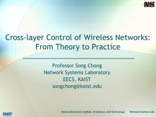 Cross-layer Control of Wireless Networks: From Theory to Practice