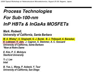 Process Technologies  For Sub-100-nm  InP HBTs & InGaAs MOSFETs