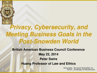 The Practical Effect of Privacy Laws on the Global Business and Global Consumer