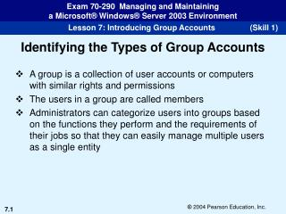 Identifying the Types of Group Accounts