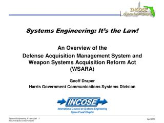Systems Engineering: It s the Law