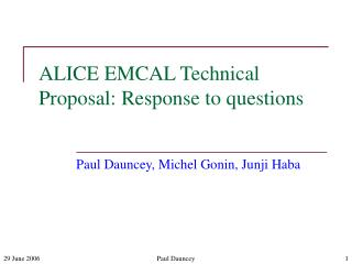 ALICE EMCAL Technical Proposal: Response to questions