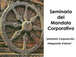 Seminario del Mandala  Corporativo