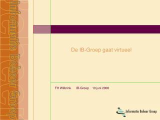 De IB-Groep gaat virtueel